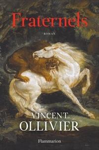 Vincent Ollivier - Fraternels.