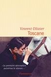Vincent Ollivier - Toscane.