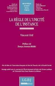 Vincent Orif - La règle de l'unicité de l'instance.