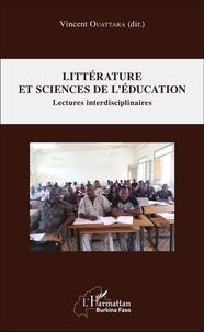 Vincent Ouattara - Littérature et sciences de l'éducation - Lectures interdisciplinaires.