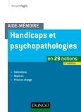 Vincent Pagès - Aide-mémoire - Handicaps et psychopathologies - 3e éd..