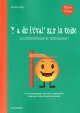 Vincent Paré - Talents d'école - Y'a de l'éval' sur la toise - Livre - Ed. 2020.