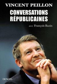 Vincent Peillon - Conversations républicaines.