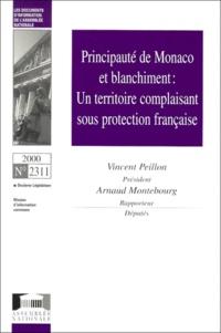Vincent Peillon et Arnaud Montebourg - Principauté de Monaco et blanchiment : un territoire complaisant sous protection française.