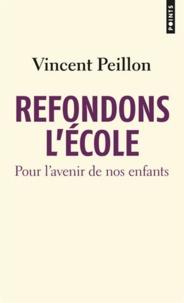 Refondons lécole - Pour lavenir de nos enfants.pdf