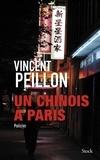 Vincent Peillon - Un chinois à Paris.