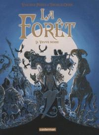 Vincent Perez et Tiburce Oger - La forêt Tome 4 : La veuve noire.