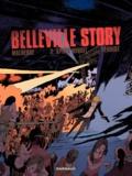 Vincent Perriot et Arnaud Malherbe - Belleville Story Tome 2 : Après la nuit.