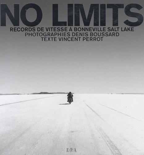 Vincent Perrot et Denis Boussard - No Limits - Records de vitesse à Bonneville Salt Lake.