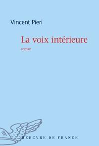 Vincent Pieri - La voix intérieure.