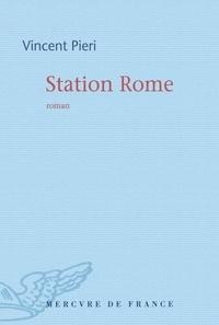 Vincent Pieri - Station Rome.