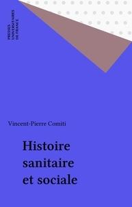 Vincent-Pierre Comiti - Histoire sanitaire et sociale.