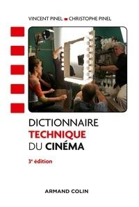 Dictionnaire technique du cinéma - Vincent Pinel |