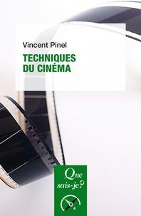 Vincent Pinel - Techniques du cinéma.