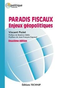 Vincent Piolet - Paradis fiscaux : enjeux géopolitiques.