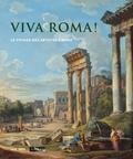 Vincent Pomarède - Viva roma ! - Le voyage des artistes à Rome.