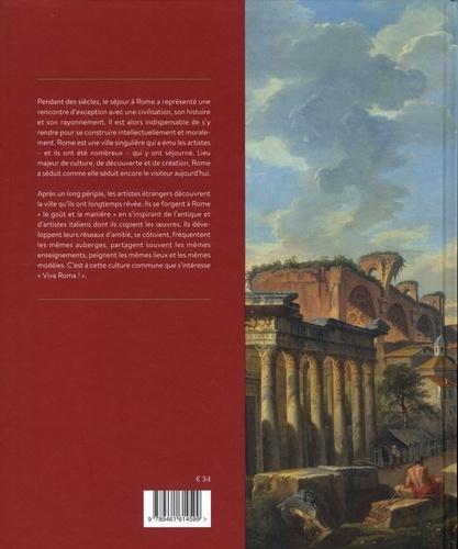 Viva roma !. Le voyage des artistes à Rome