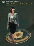 Vincent Pompetti et  Tarek - Sir Arthur Benton Cycle 2 Guerre froide Tome 2 : Le Coup de Prague.