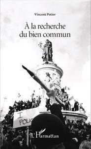 Vincent Potier - A la recherche du bien commun.
