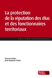 Vincent Potier et Jean-Baptiste Potier - La protection de la réputation des élus et des fonctionnaires territoriaux.