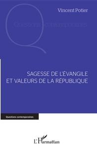 Vincent Potier - Sagesse de l'Evangile et valeurs de la République.