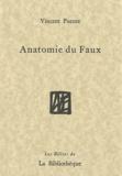 Vincent Puente - Anatomie du Faux.