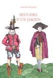 Vincent Puente - Histoire d'un jardin.