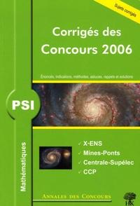Vincent Puyhaubert et Benoît Chevalier - PSI Mathématiques - Corrigés des concours.