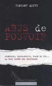 Vincent Quivy - Abus de pouvoir.