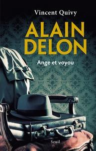 Vincent Quivy - Alain Delon - Ange et voyou.