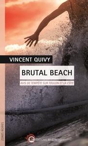 Vincent Quivy - Brutal Beach - Avis de tempête sur Toulon et la côte.