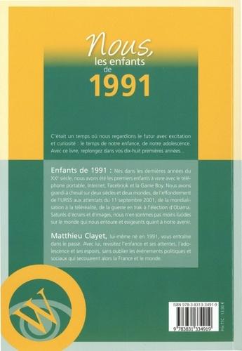 Nous, les enfants de 1991. De la naissance à l'âge adulte  Edition 2020