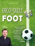 Vincent Radureau - Dico-Quiz du foot.
