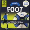 Vincent Radureau - Soirée Foot Ligue 1 - 250 questions sportives pour les experts du ballon rond.