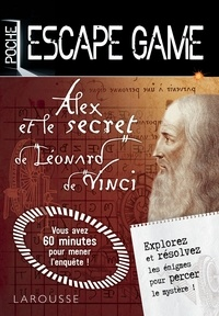 Vincent Raffaitin - Escape game de poche Alex et le secret de Léonard de Vinci.
