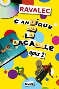 Vincent Ravalec - Cantique de la racaille - Opus 2.