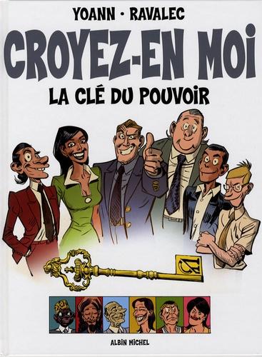 Vincent Ravalec et  Yoann - Croyez-en moi - La clé du pouvoir.