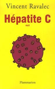 Vincent Ravalec - Hépatite C.