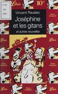 Vincent Ravalec - Joséphine et les gitans - Et autres nouvelles.