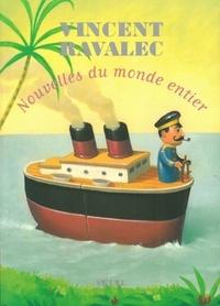Vincent Ravalec - Nouvelles du monde entier.