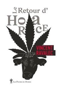 Vincent Ravalec - Sainte-Croix-les-Vaches Tome 2 : Le retour d'Horace.
