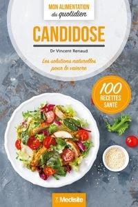 Vincent Renaud - Candidose - Les solutions naturelles pour le vaincre.