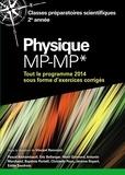Vincent Renvoizé - Physique MP-MP* - Tout le programme 2014 sous forme d'exercices et problèmes corrigés.