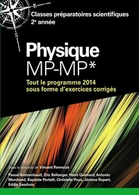 Physique MP-MP* - Tout le programme 2014 sous forme dexercices et problèmes corrigés.pdf