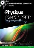 Vincent Renvoizé - Physique PSI-PSI*-PT-PT* - Tout le programme 2014 sous forme d'exercices et problèmes corrigés.