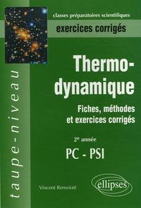 Vincent Renvoizé - Thermodynamique 2e Année PC-PSI - Fiches, méthodes et exercices corrigés.