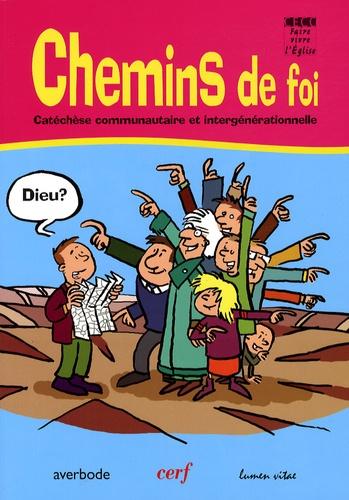 Vincent Rifflart - Chemins de foi - Catéchèse communautaire et intergénérationnelle.