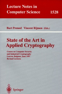 Vincent Rijmen et Bart Preneel - STATE OF THE ART IN APPLIED CRYPTOGRAPHY. - Course on computer security and industrial cryptography, Leuven, Belgium, june 1997, revised lectures.