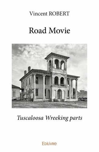 Road Movie. Tuscaloosa Wreeking parts