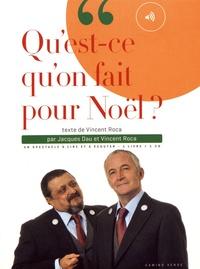 Vincent Roca et Jacques Dau - Qu'est-ce qu'on fait pour Noël ?. 1 CD audio